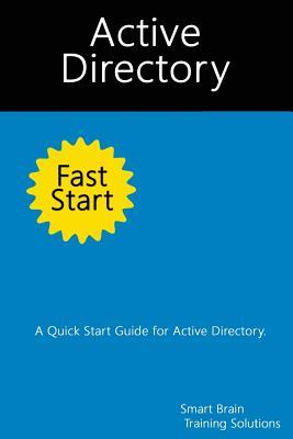 Active Directory Fast Start
