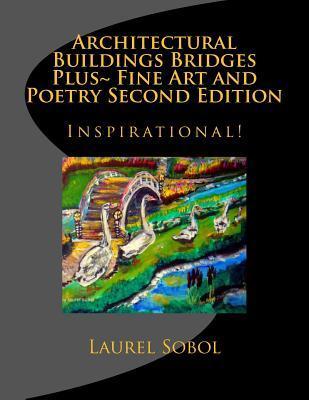 Architecture Buildings Bridges Boats Plus Fine Art and Poetry
