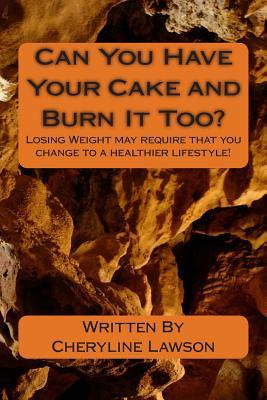 Can You Have Your Cake and Burn It Too?