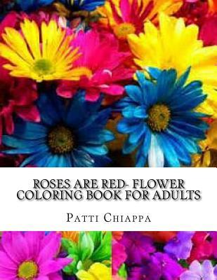 Roses Are Red Flower Coloring Book