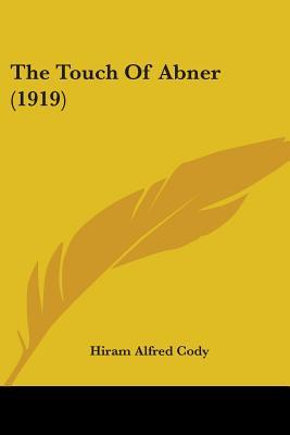 The Touch of Abner (1919)