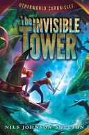 Otherworld Chronicles: The Invisible Tower
