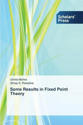 Some Results in Fixed Point Theory