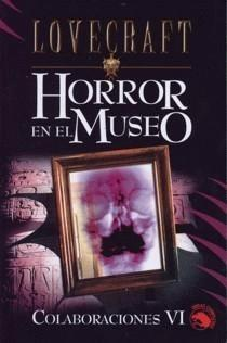 Horror en el Museo/muerte Alada/el Viejo Bugs