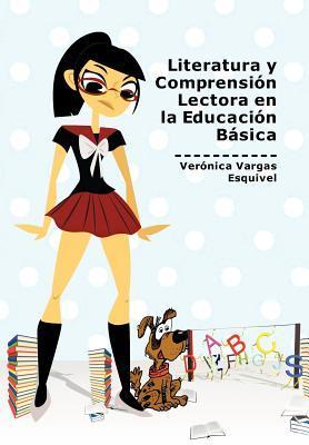 Literatura y Comprension Lectora en la Educacion Basica