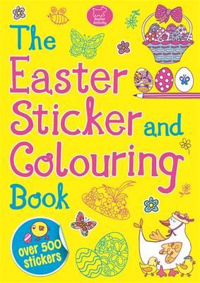 The Easter Sticker and Colouring Book