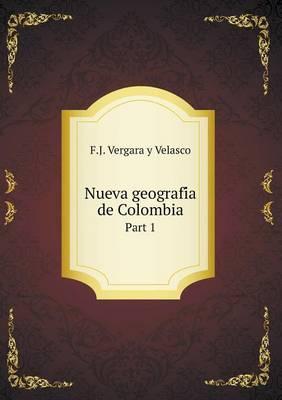 Nueva Geografi a de Colombia Part 1