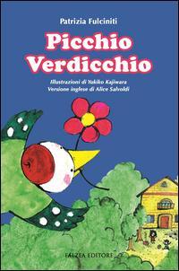 Picchio Verdicchio. Ediz. italiana e inglese