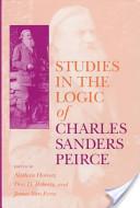 Studies in the Logic of Charles Sanders Peirce
