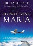Hypnotizing Maria