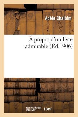 A Propos d'un Livre Admirable