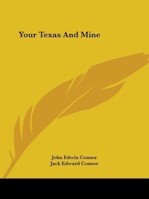 Your Texas and Mine