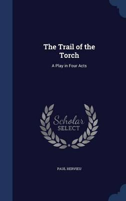 The Trail of the Torch