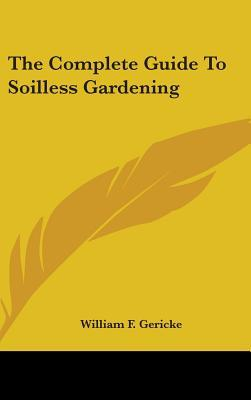 The Complete Guide to Soilless Gardening