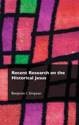 Recent Research on the Historical Jesus