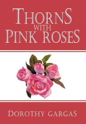 Thorns With Pink Roses