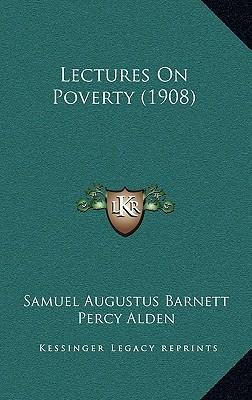 Lectures on Poverty (1908)