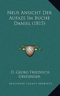 Neue Ansicht Der Aufaze Im Buche Daniel (1815)