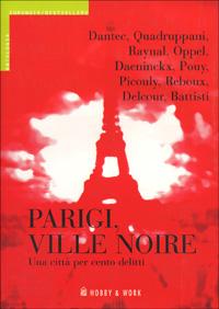 Parigi, ville noire