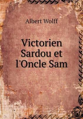 Victorien Sardou Et L'Oncle Sam
