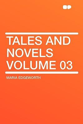 Tales and Novels Volume 03