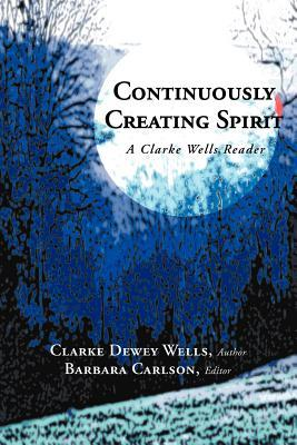 Continuously Creating Spirit