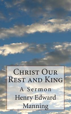 Christ Our Rest and ...