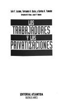 Los trabajadores y las privatizaciones