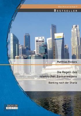 Die Regeln des islamischen Bankenwesens