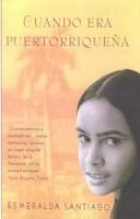 Cuando Era Puertorriquena / When I Was Puerto Rican