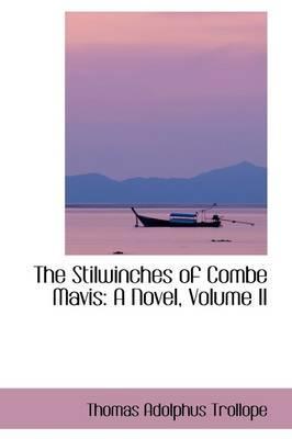 The Stilwinches of Combe Mavis