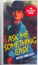 Ask Me Something Easy