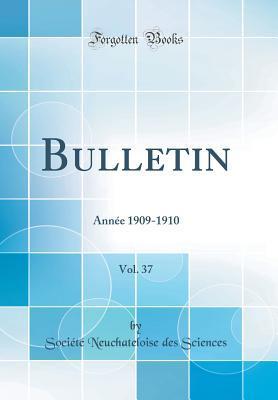 Bulletin, Vol. 37