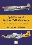 Spitfires and Yellow Tail Mustangs
