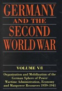 Germany and the Second World War: Organization and Mobilization of the German Sphere of Power v.5