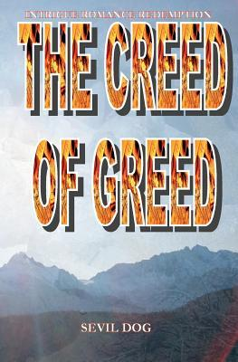 The Creed of Greed