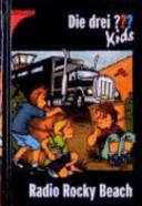 Die drei ???-Kids. Bd. 2.. Radio Rocky Beach