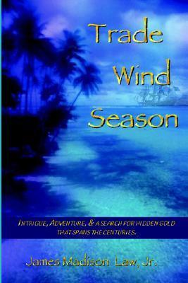Trade Wind Season