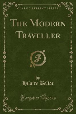 The Modern Traveller (Classic Reprint)