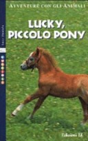 Lucky, piccolo pony