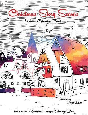 Christmas Story Scenes - Winter Colouring Book