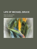Life of Michael Bruce; Poet of Loch Leven