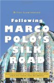 Following Marco Polo's Silk Road