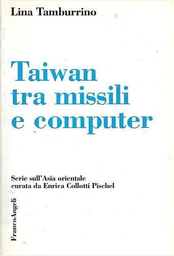 Taiwan tra missili e computer