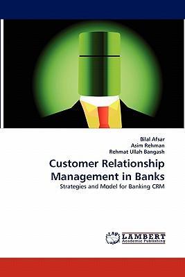 Customer Relationship Management in Banks