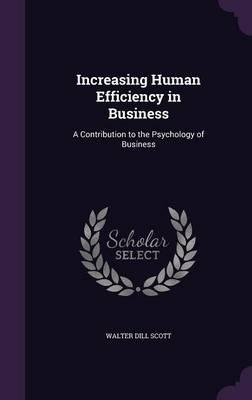 Increasing Human Efficiency in Business