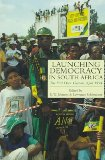 Launching Democracy in South Africa