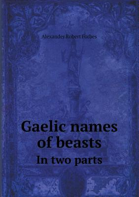 Gaelic Names of Beasts in Two Parts
