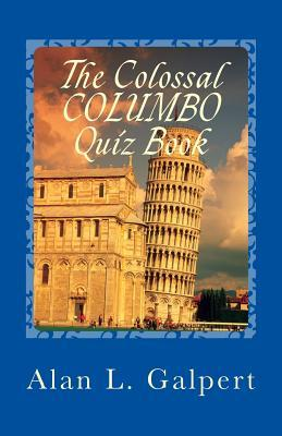 The Colossal Columbo Quiz Book