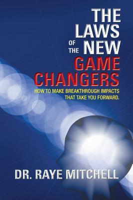 The Laws of the New Game Changers